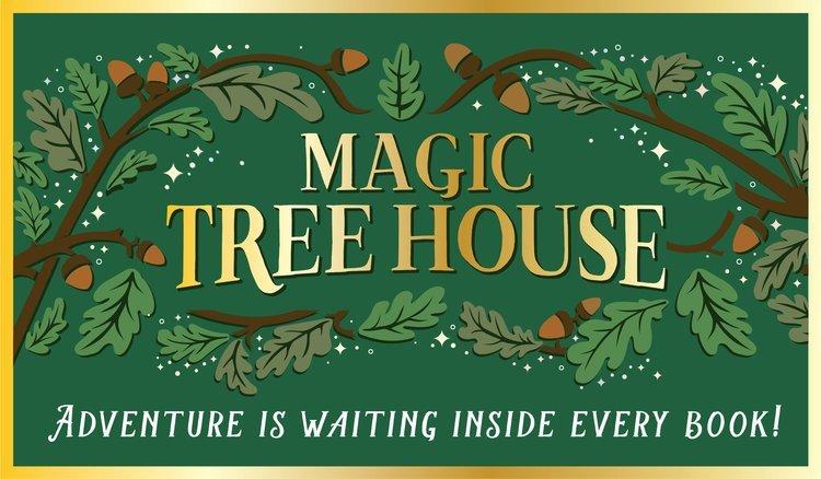 Magic Tree House Literature Series – Grades 1 – 3  Winter 2021