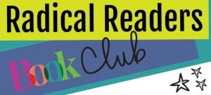 Radical Readers Book Club for Grades 4 – 7 – Firegirl by Abbott – May 9, 2021